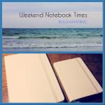 ノートとペンとワクワクと[WEEKEND NOTEBOOK TIMES vol.1]